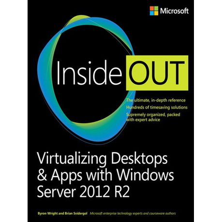 Virtualizing Desktops and Apps with Windows Server 2012 R2 Inside Out  (eBook)
