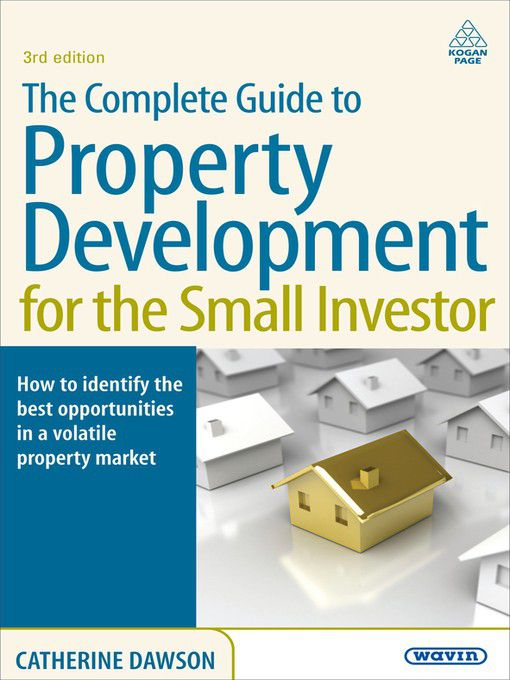 The complete guide to property development for the small investor the complete guide to property development for the small investor ebook loading zoom fandeluxe Choice Image