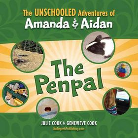 The Unschooled Adventures of Amanda and Aidan