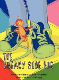 The Sneaky Shoe Bug