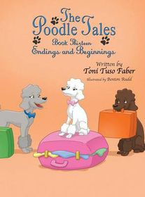 The Poodle Tales: Book Thirteen