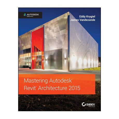 Mastering Autodesk Revit Architecture 2015 Buy Online In South