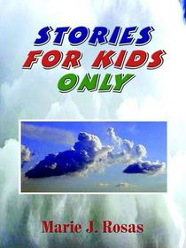 Stories for Kids Only