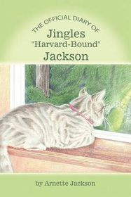 The Official Diary of Jingles Harvard-Bound Jackson