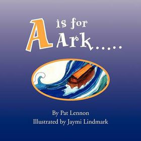 A is for Ark.
