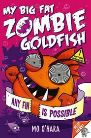 My Big Fat Zombie Goldfish 4