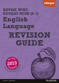 REVISE WJEC Eduqas GCSE in English Language Revision Guide (with online edition)