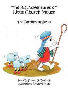 The Big Adventures of Little Church Mouse