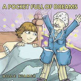 A Pocket Full of Dreams