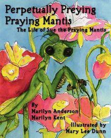Perpetually Preying Praying Mantis