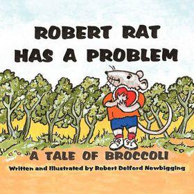 Robert Rat Has a Problem