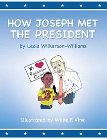How Joseph Met the President