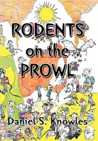 Rodents on the Prowl