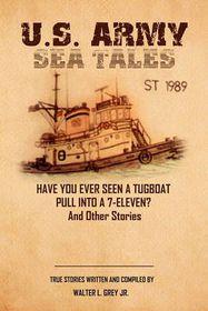 U.S. Army Sea Tales