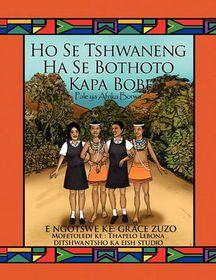 Ho Se Tshwaneng Ha Se Bothoto Kapa Bope