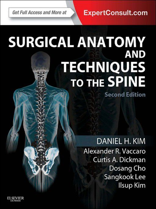 Surgical Anatomy And Techniques To The Spine E Book Ebook Buy