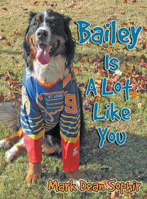 Bailey Is a Lot Like You