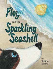 Floyd and the Sparkling Seashell
