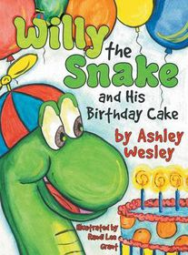 Willie the Snake and His Birthday Cake