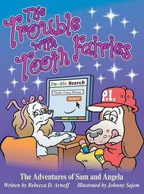 The Trouble with Tooth Fairies