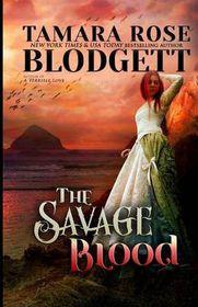 The Savage Blood