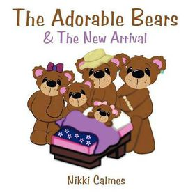 The Adorable Bears & the New Arrival