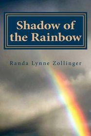 Shadow of the Rainbow