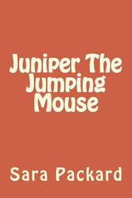 Juniper the Jumping Mouse