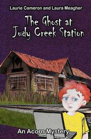 The Ghost at Judy Creek Station