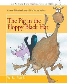 The Pig in the Floppy Black Hat