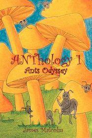 Anthology 1: Ants Odyssey