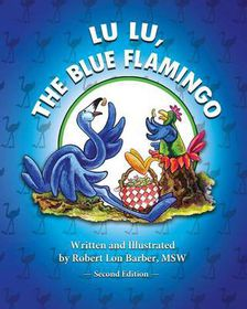 Lu Lu, the Blue Flamingo (Second Edition)
