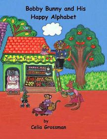 Bobby Bunny and His Happy Alphabet