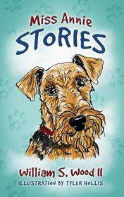 Miss Annie Stories