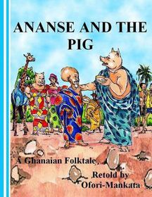 Ananse and the Pig