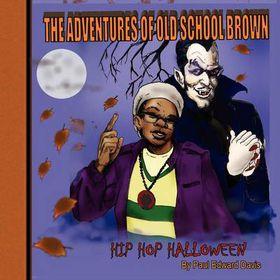 The Adventures of Old School Brown Hip Hop Halloween