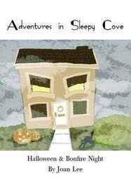 Adventures in Sleepy Cove. Halloween / Bonfire Night