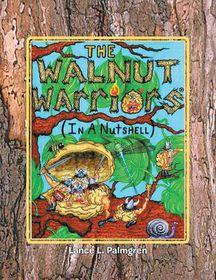Walnut Warriors (R) (in a Nutshell)
