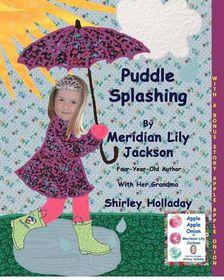 Puddle Splashing: With a Bonus Story