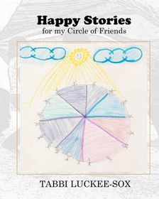 Happy Stories for My Circle of Friends