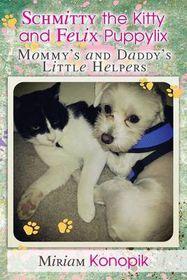 Schmitty the Kitty and Felix Puppylix
