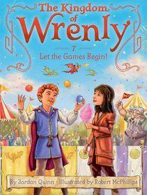 Kingdom Of Wrenly 7 Let Games Begin