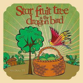 Star Fruit Tree and the Dragon Bird