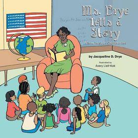 Ms. Drye Tells a Story
