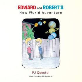 Edward and Robert's New World Adventure