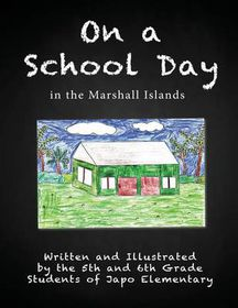 On a School Day in the Marshall Islands