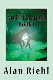 Myth Catchers Book I