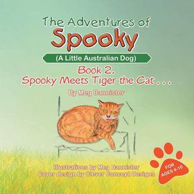The Adventures of Spooky (a Little Australian Dog)