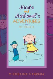 Nicole and Nathaniel's Adventures