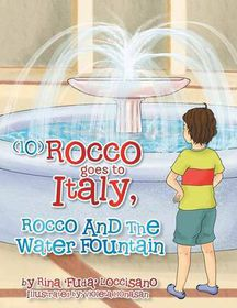 (10) Rocco Goes to Italy, Rocco and the Water Fountain